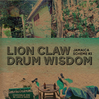 Lion Claw Drum Wisdom ~ Choogle On Jamaica Scheme #3 | by Uncleweed