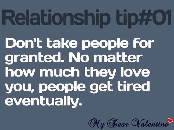 Quotes Taking For Granted: Don't Take People For Granted. No