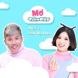 Mr.T – Mơ Trên Mây (feat. Suni Hạ Linh) – iTunes AAC M4A – Single