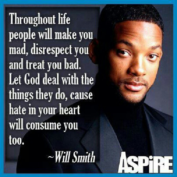 Dealing With Bad People Quotes: So True. #quotes #aspire #willsmith