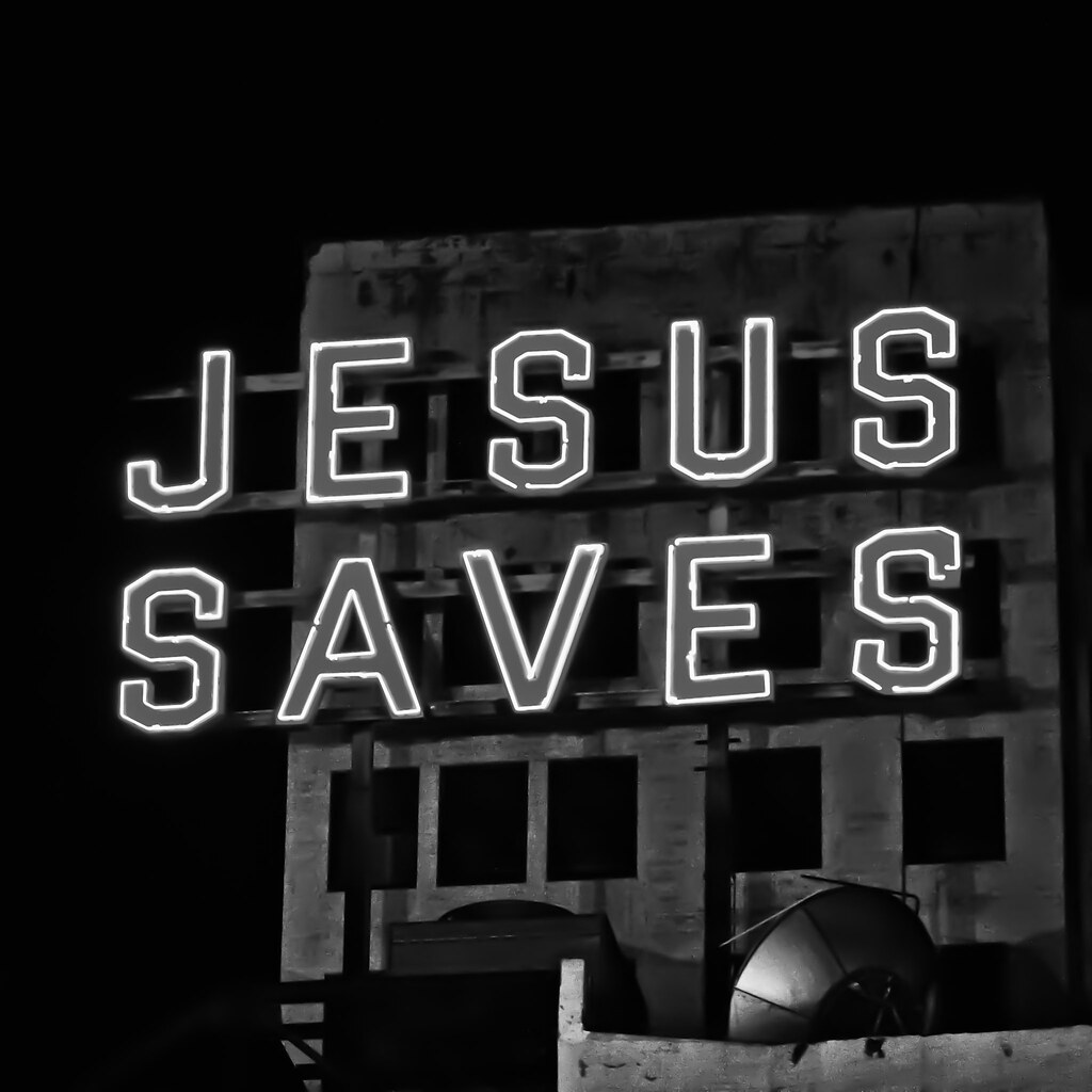 Jesus Saves | by Thomas Hawk
