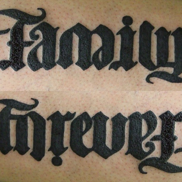Family Forever Tattoos Ambigram tattoo i did.