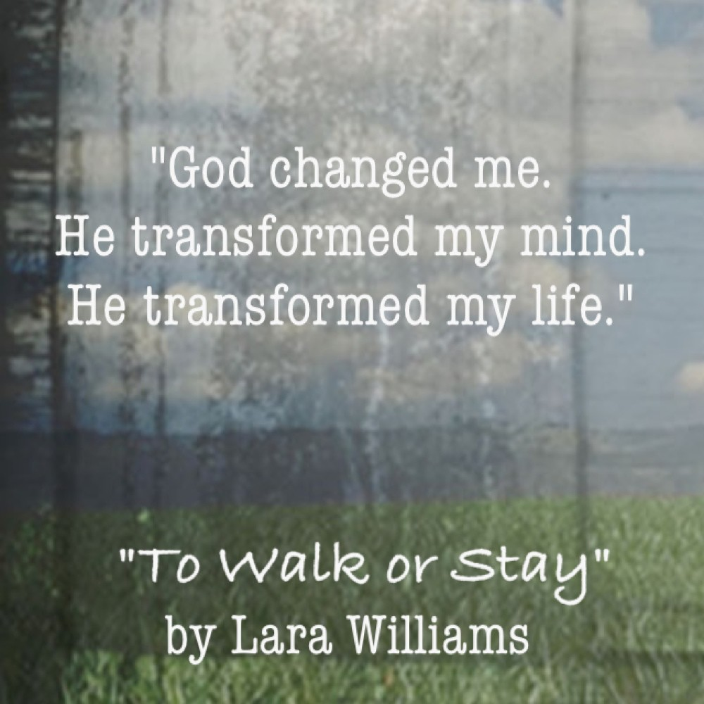 God Walk With me God Changed me Quote From to