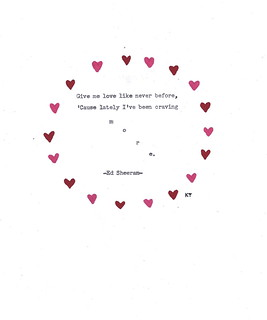 Give Me Love Lyrics By The Wonderful Ed Sheeran The Uncommon Place Flickr