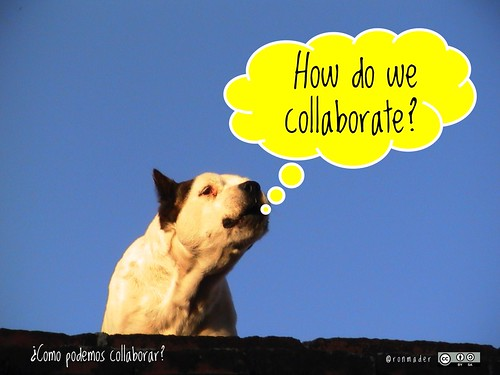 How do we collaborate? = ¿Como podemos collaborar? #Roofdog #oaweek #OpenAccess