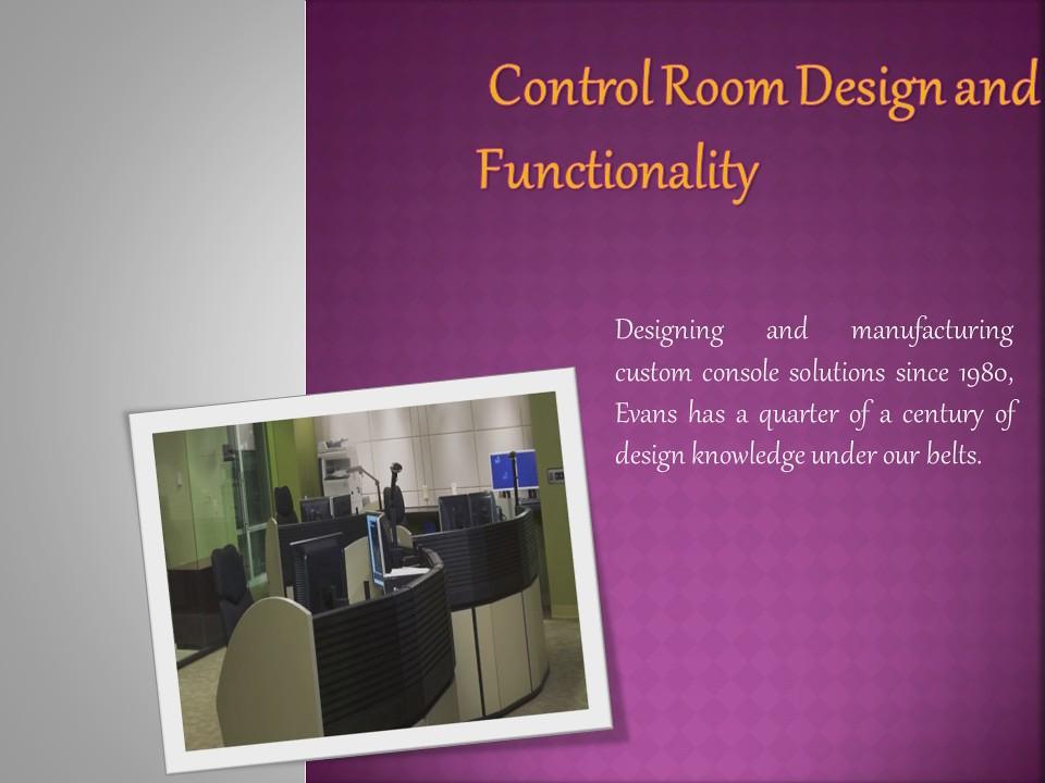 Evans Control Room Furniture