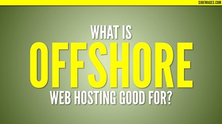 What is Offshore Web Hosting Good for? PowerPoint Slide #01 | by SideWages