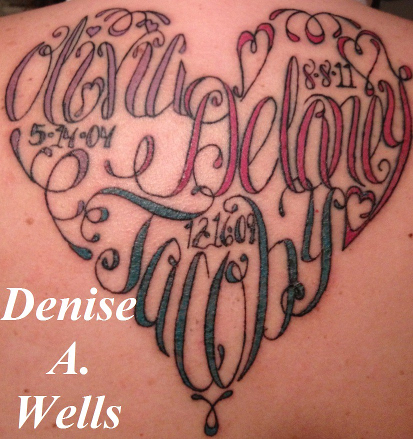 Tattoo Designs Heart With Names: Names Made Into A Heart Shaped Tattoo By Denise A. Wells