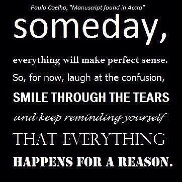 Things Happen For A Reason Quotes: Everything Happens For A Reason . #quote #quotes #wise #sa