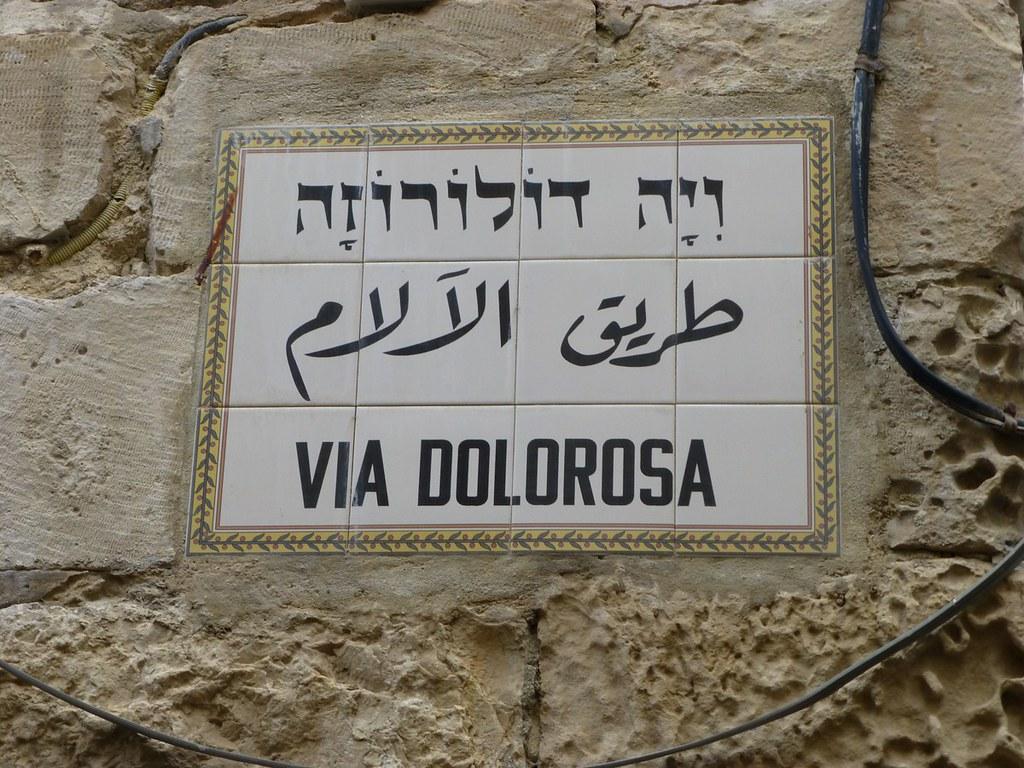 Via Dolorosa Street Sign Jerusalem Isra 235 L 2013 Paul Arps Flickr