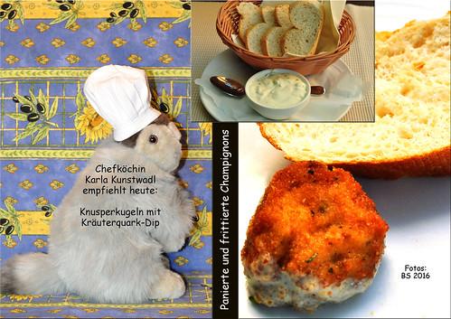 Karla Kunstwadl empfiehlt heute: Knusperkugeln (panierte und frittierte Champignons) mit Kräuterquark-Dip ... Fotos: Brigitte Stolle