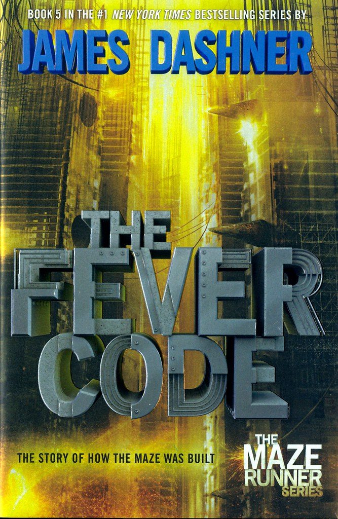 the fever code fever code author james dashner series th flickr. Black Bedroom Furniture Sets. Home Design Ideas