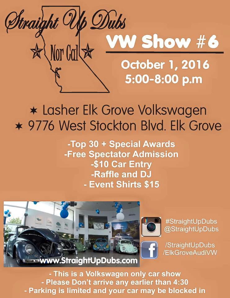 Elk Grove Vw >> Straight Up Dubs VW Show #6 | Exklusively Käfer Kabrioletts