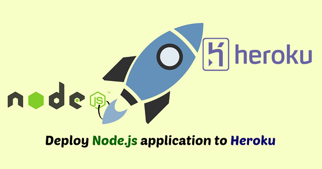 Deploy Node.js application to Heroku by Anil Kumar Panigrahi