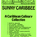 A Sunny Caribbee brochure I saved from 1986
