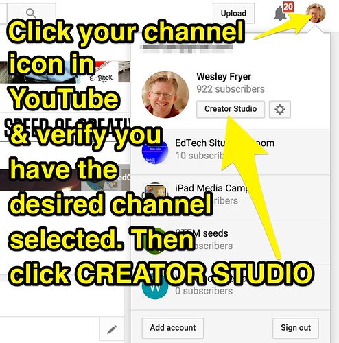 YouTube Creator Studio | by Wesley Fryer