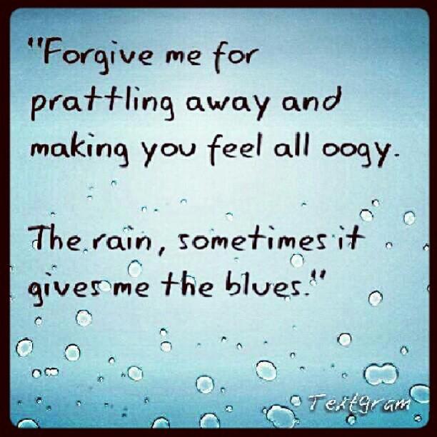 Misery Loves Company Quotes: Misery Loves Company! #photodivanj #quote #textgram #rain
