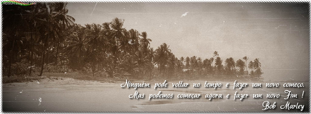 104 Capa Para Facebook Com Frase Do Bob Marley Paisagens Flickr