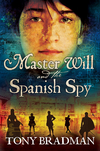 Tony Bradman, Master Will and the Spanish Spy