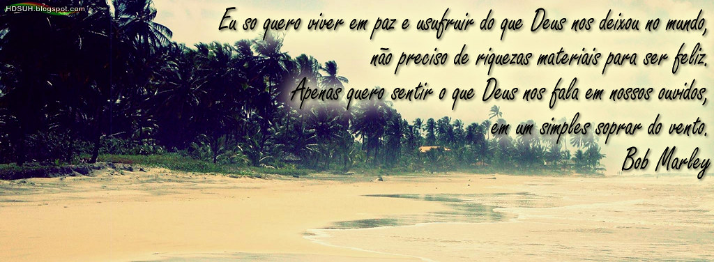 103 Capa Para Facebook Com Frase Do Bob Marley Paisagens Flickr