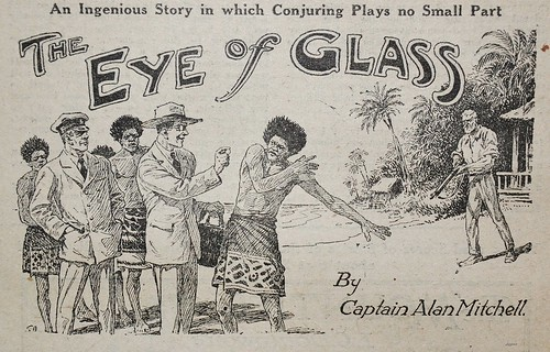Eye of Glass! - Chums Annual 1923 | by AndyBrii
