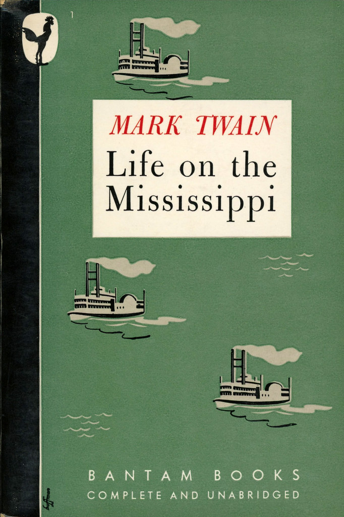 An analysis of mark twains life on the mississippi