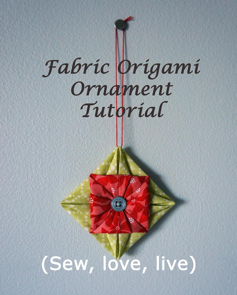 Fabric Origami Ornament Tutorial