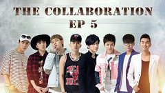 The Collaboration Ep.5