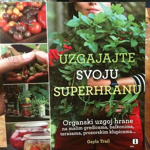 I returned home to copies of my book, Grow Great Grub in Croatian | by yougrowgirl
