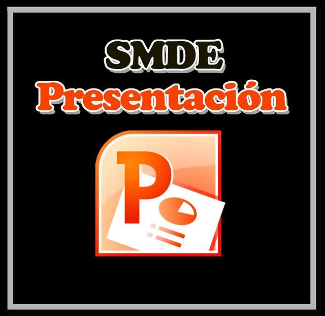 PRESENTACION SMDE