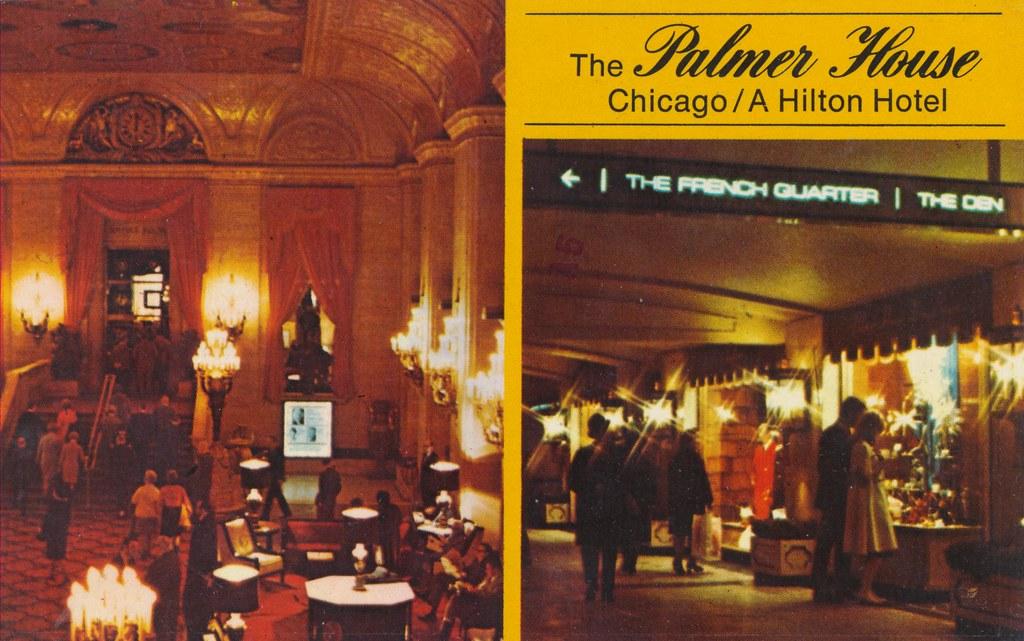 The Palmer House - Chicago, Illinois