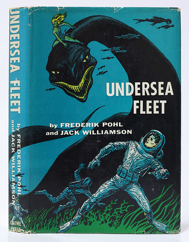 Frederik Pohl & Jack Williamson - Undersea Fleet | by Gnome Press SciFi