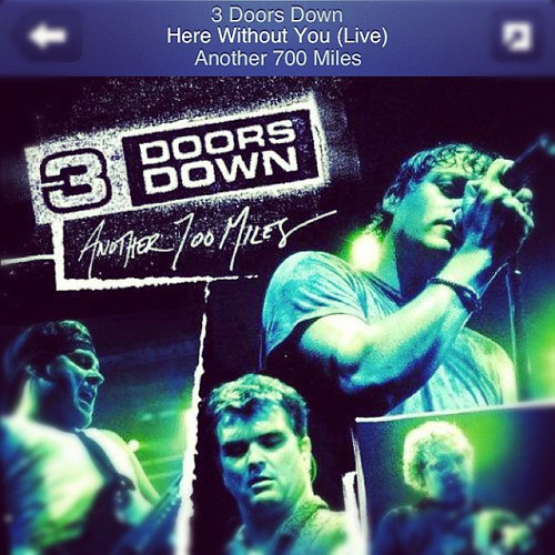 3 doors down here without you babe № 276895