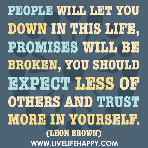 letting someone down online dating 6 strong signs it's time to let go  too attached to the things you're supposed to let go of many people believe holding on and hanging in there,.