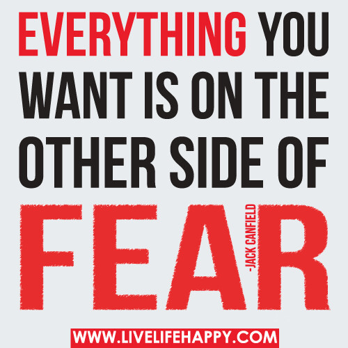 I Love The Pictures On The Side Of Hutch Want To Do This: Everything You Want Is On The Other Side Of Fear