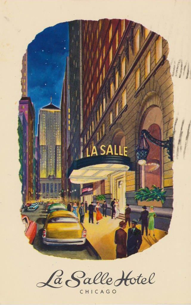 La Salle Hotel - Chicago, Illinois