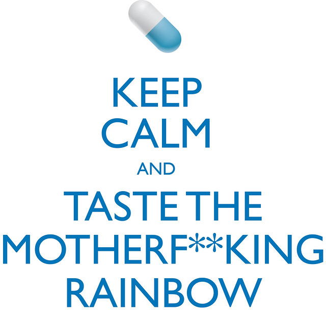 Taste The Rainbow Mother F Taste the motherf  kingTaste The Rainbow Mother F