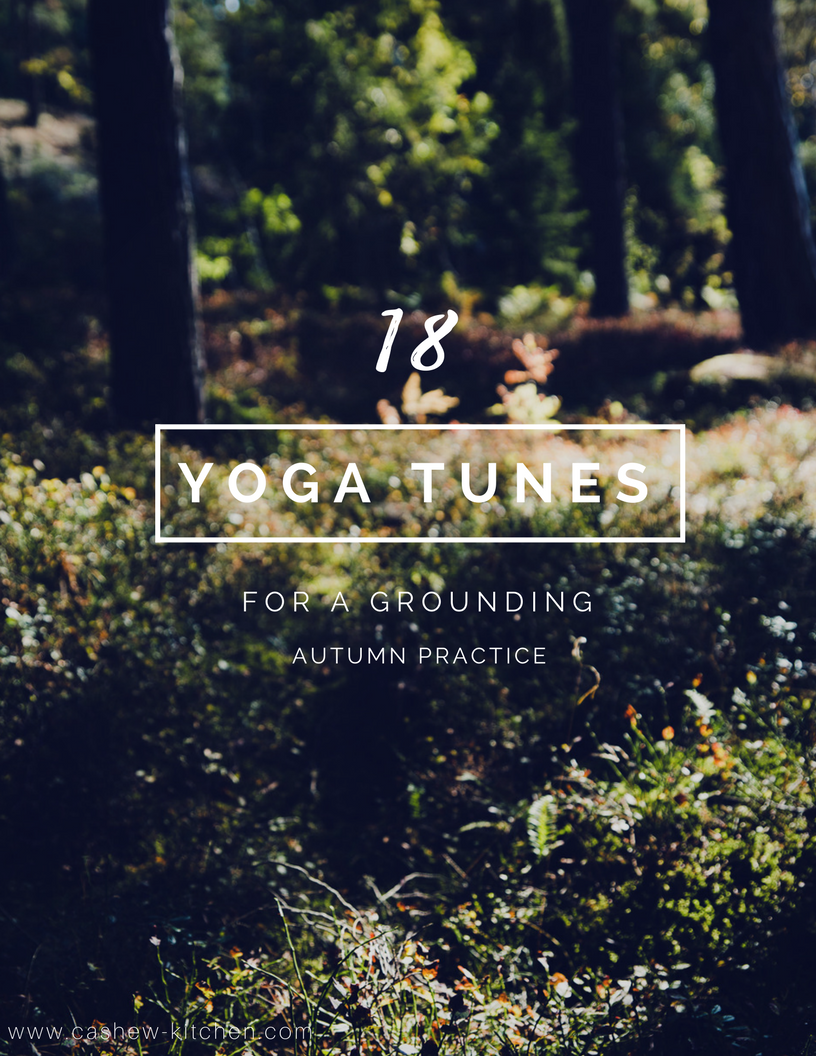 18 yoga tunes for autumn | Cashew Kitchen
