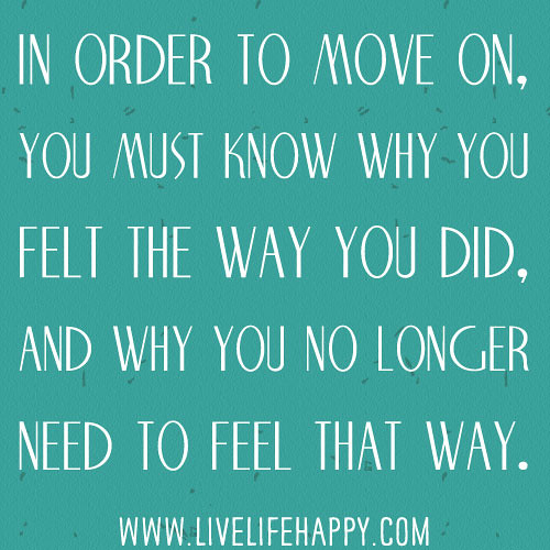 You need to move on