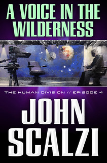 Ep4-VoiceInWilderness | by John Scalzi