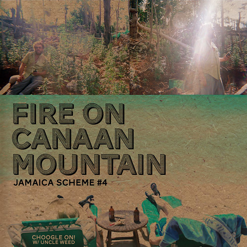 Fire on Canaan Mountain ~ Choogle On Jamaica Scheme #4 | by Uncleweed