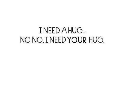 Lovequotes Valentine I Need A Hug OnfbmeWNDk60W L Flickr Classy Need Love Quotes
