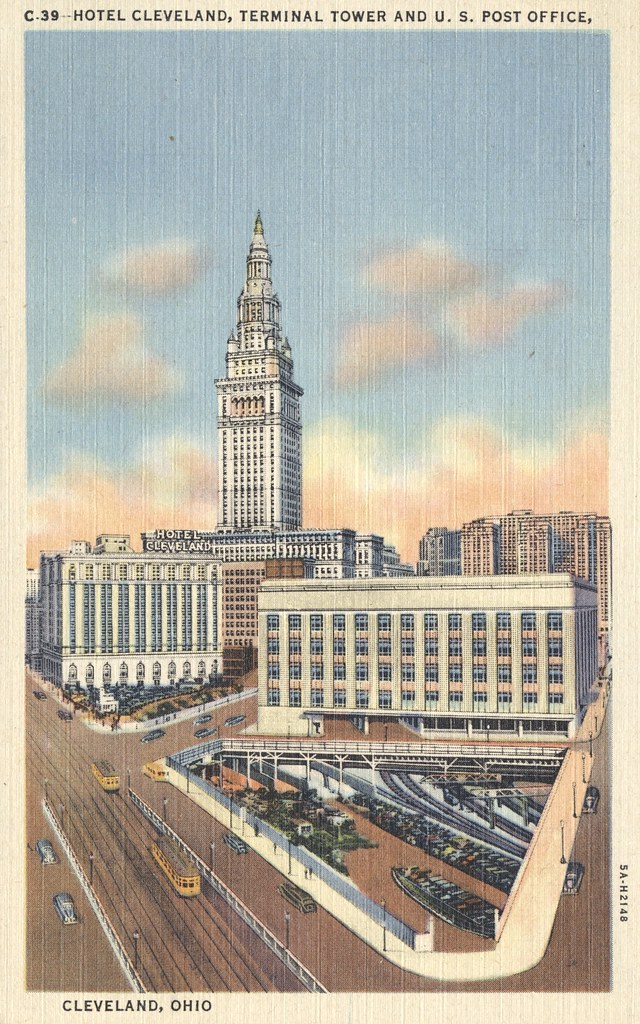 Hotel Cleveland, Terminal Tower and U.S. Post Office - Cleveland, Ohio