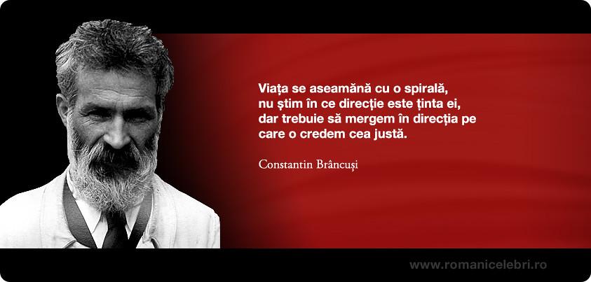 Citate Fotografie Free : Constantin br ncuși viața se aseamănă cu o spirală nu