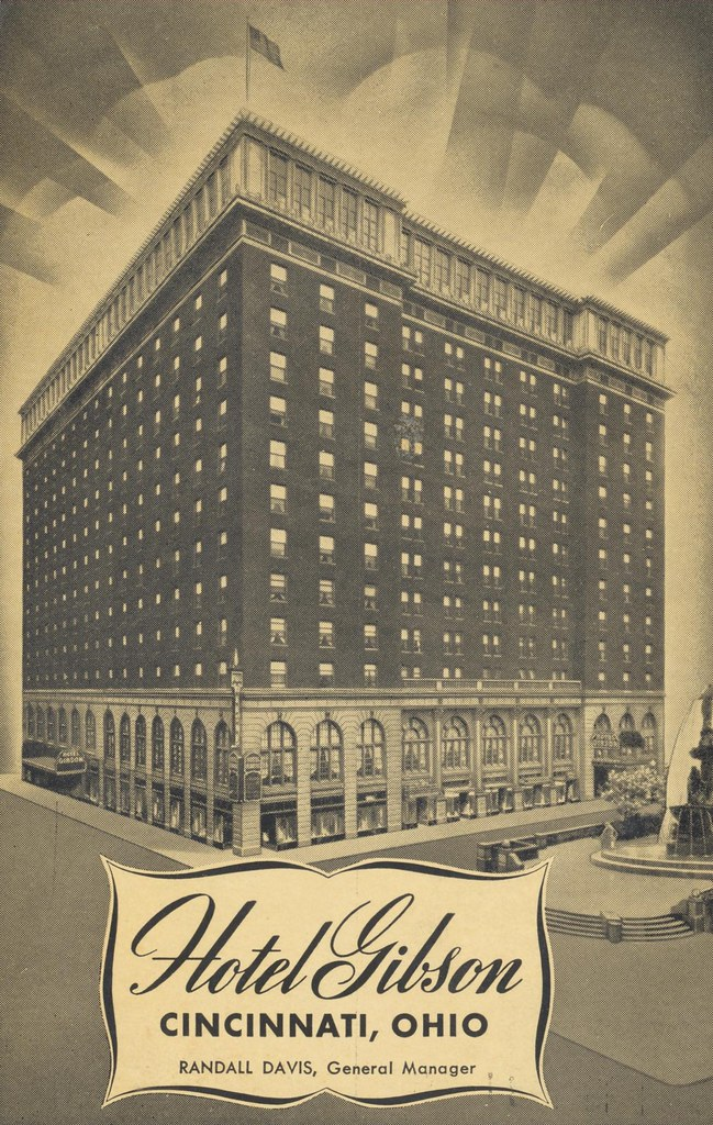 Hotel Gibson - Cincinnati, Ohio