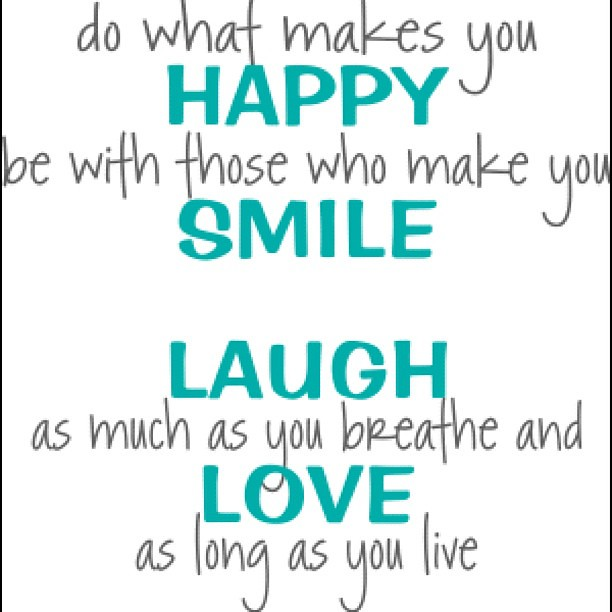 Teenage Life Quotes To Live By: #happy #smile #laugh #love #live #breathe #teen #teenager