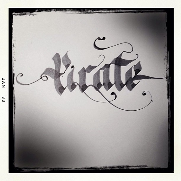 Pirate Calligraphy Caligraffiti Parallelpen Handstyle