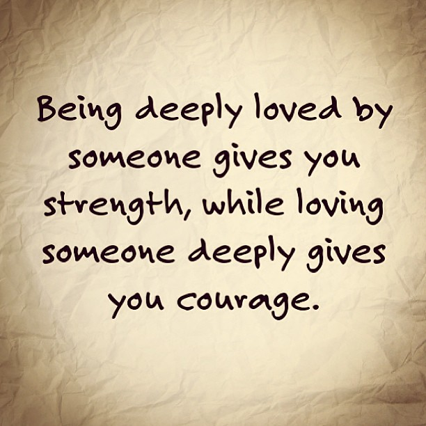 Quotes About Strength And Love So true. #love #quote #life #me #courage #strength #igers … | Flickr Quotes About Strength And Love