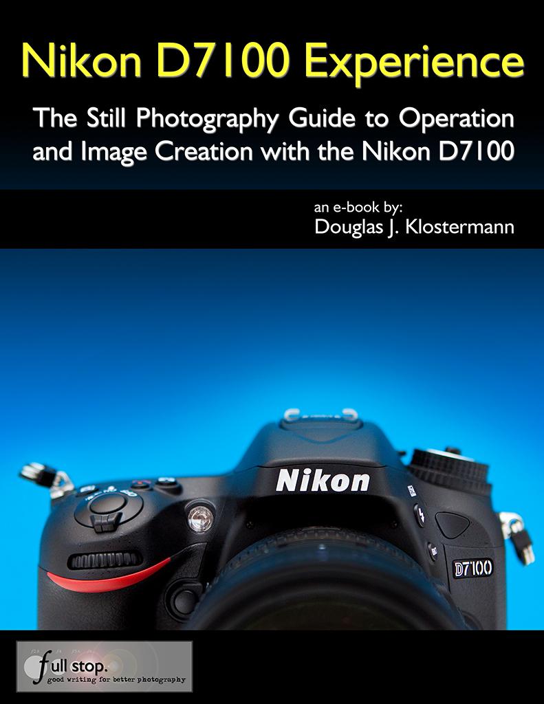 ... Nikon D7100 Experience - Cover   by dojoklo