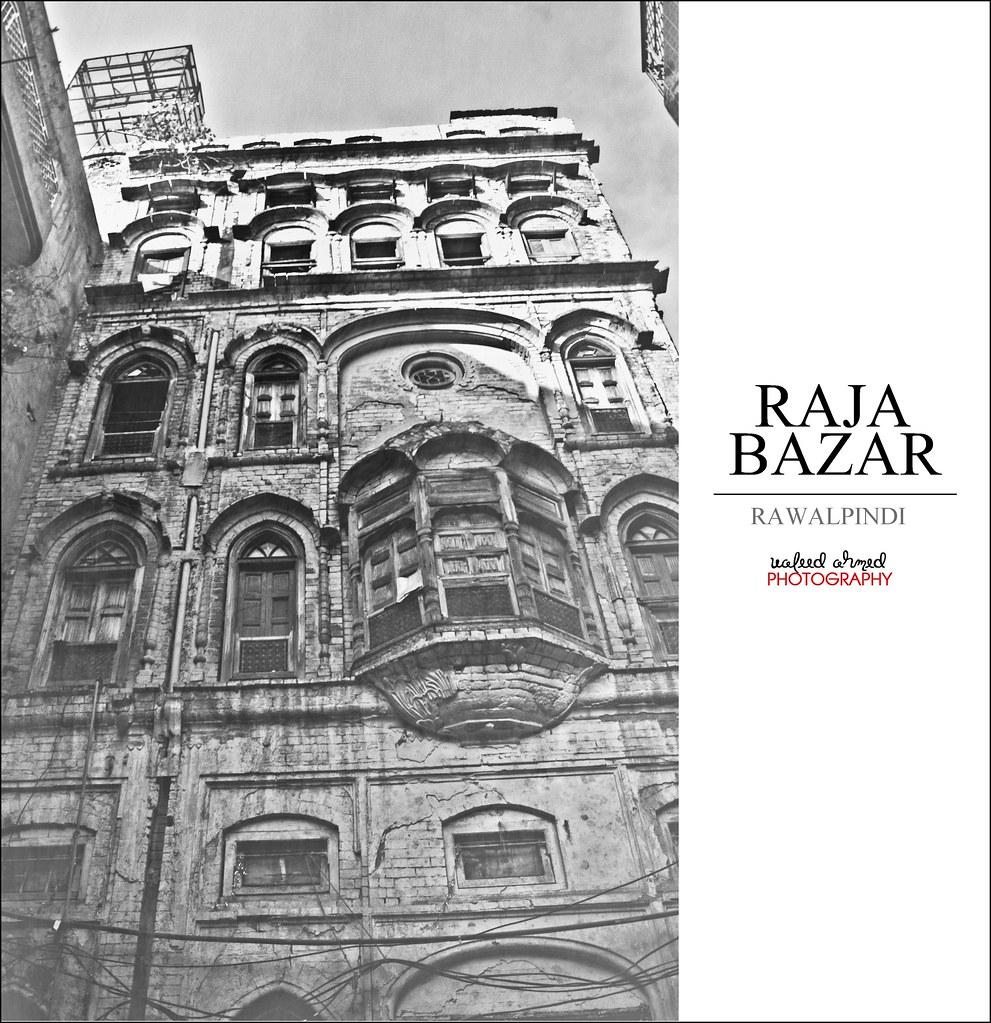 Raja Bazar Rawalpindi: : One Of The 'Haweelis' At Raja Bazar Rawalpindi